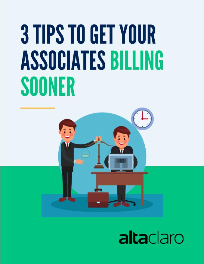 3-Tips-to-Get-Your-Associates-Billing-Sooner